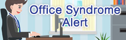 office syndrome alert